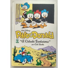 Pato Donald: A Cidade Fantasma - Carl Barks