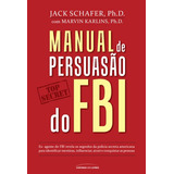 Manual De Persuasao Do Fbi