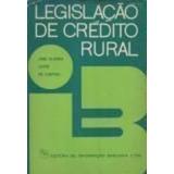 Legislação De Crédito Rural José Kléber Leite De Castro