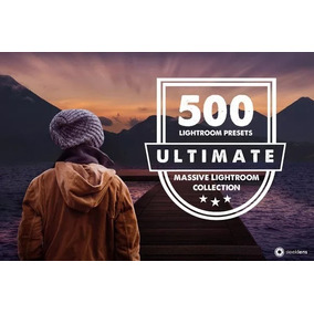 500 Ultimate Premium Lightroom Presets Adobe + Brinde