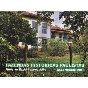 Calendário Fazendas Históricas Paulistas 2010 : Fotos :essio