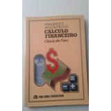 Livro - Princípios E Aplicações Do Cálculo Financeiro Clovis