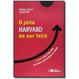 Jeito Harvard De Ser Feliz, O