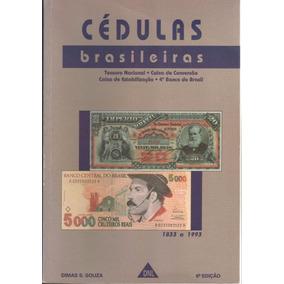 Catalogo De Cédulas Brasileiras - Dimas S Souza - 1993