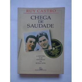 Chega De Saudade - Ruy Castro