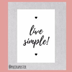 Pôster A4 - Live Simple