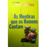 Livro As Mentiras Que Os Homens Contam Luis F. Verissimo