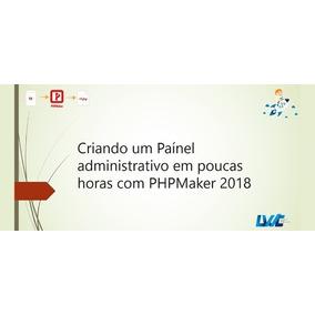 Curso Básico Completo De Phpmaker 2018