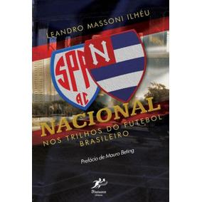 Nacional - Nos Trilhos Do Futebol Brasileiro
