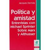 Politica Y Amistad - Derrida, Jacques