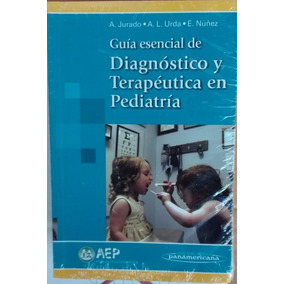 Libro Guia Esencial Diagnostico Y Terapeutica En Pediatria