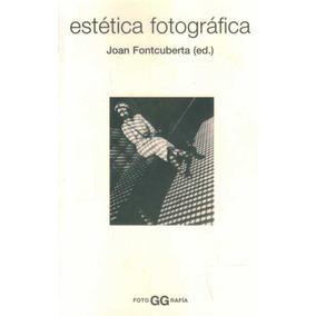 Estetica Fotografica - Fontcuberta, Joan