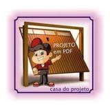 Projeto Portão Basculante-aprenda A Fazer Passo A Passo