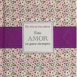 Libro Este Amor Es Para Siempre - Regalo 14 De Febrero