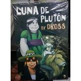 Libro En Fisico Luna De Pluton Por Dross