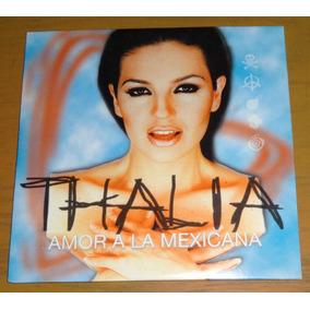 Thalia Amor A La Mexicana Cd Single Hecho En Belgica
