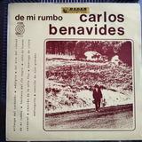 Carlos Benavides De Mi Rumbo, Sondor 1975 1 Ed. Autografiado