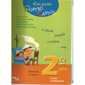 2197 - Livro Coleção Quatro Cantos 2.ano - Manual Professor