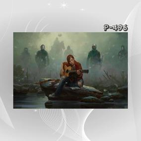 Poster The Last Of Us Z9s Ellie Aventura Serie Filme Game