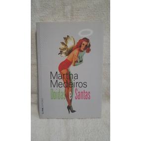 Livro Doidas E Santas Martha Medeiros