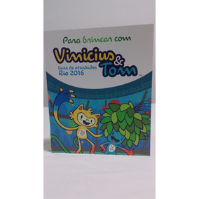 Mascote Tom E Vinicius Livro Infantil Olimpiadas Rio 2016