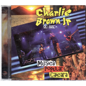 Cd Charlie Brown Jr Música Popular Caiçara Vivo Frete 12,00