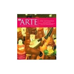 Arte 1900-1945 Fauvismo Viena De Preguerra Cubisno - Guia Vi