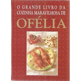 livro cozinha maravilhosa da ofelia
