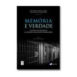 Memória E Verdade: A J. De Transição No E. Democrático Brasi