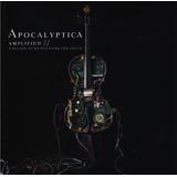 Apocalyptica Amplified - 2 Discos Cd - Nuevo (23 Canciones)
