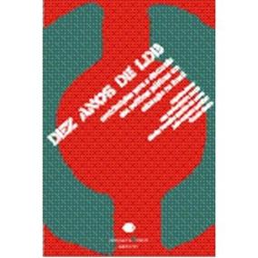 Dez Anos De Ldb: Contribuições Para A Discussão Das Polí