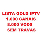 Lista Gold Iptv Completo Sem Travas - Envio Digital