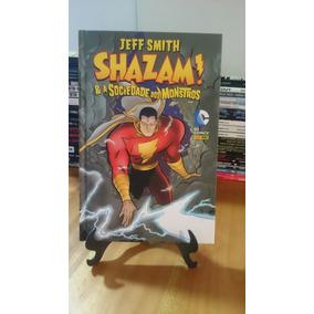 Shazam & A Sociedade Dos Monstros (jeff Smith) Capa Dura