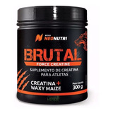Brutal Force Creatine 300g - Neonutri