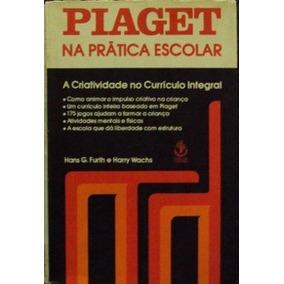 dcdad034774 Livro Piaget Para O Professor Da Pr  Escola E 1  Grau - Livros no ...
