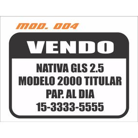 Vendo Auto Cartel X2 Unidades Calco Sticker Vinilo Ploter