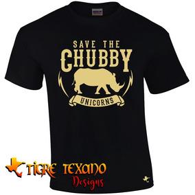 Playera Save Chubby Unicorns Mod 01 By Tigre Texano Designs