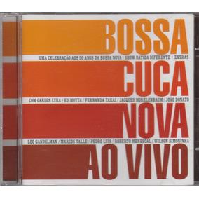 Bossa Cuca Nova Bossacucanova - Cd Ao Vivo - 2008