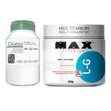 Dilatex (152 Caps) + Glutamina 300g Max Titanium