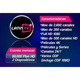 Latintv Iptv 2 Conexiones Simultaneas Series Peliculas
