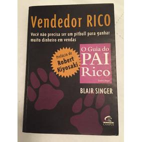 Livro: Vendedor Rico - O Guia Do Pai Rico - Sales Dogs