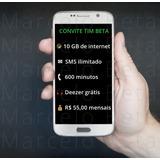 Convite Tim Beta - Original Até 20gb - Frete Grátis Br