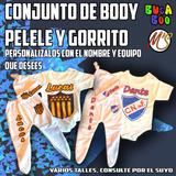 Conjunto Personalizado Para Bebe, Peñarol, Nacional, Etc