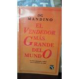 El Vendedor Más Grande Del Mundo/ Og Mandino