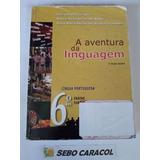 A Aventura Da Linguagem 6º Ano 2ª Edição