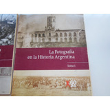 4 Fascículos Revista La Fotografía En La Historia Argentina