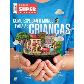 Dossie Superinteressante = Explicar Mundo Criancas Lacrada!