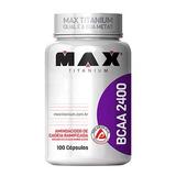 Bcaa 100 Cap Max Titanium Melhor Custo-benefício