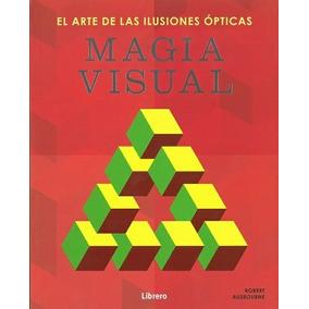 Magia Visual - Robert Ausbourne