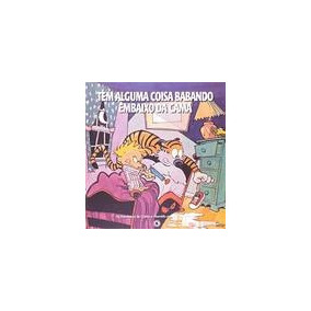 Calvin & Haroldo - Tem Alguma Coisa Babando Embaixo Da Cama
